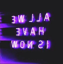 New All We Have Is Now Purple Neon Sign Decor Artwork Light