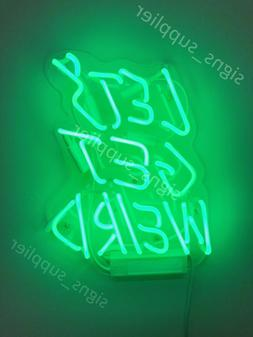 New Let's Get Weird Green Pub Wall Decor Acrylic Back Neon L