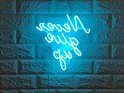 "New Never Give Up Wall Decor Artwork Neon Light Sign 12""x12"""