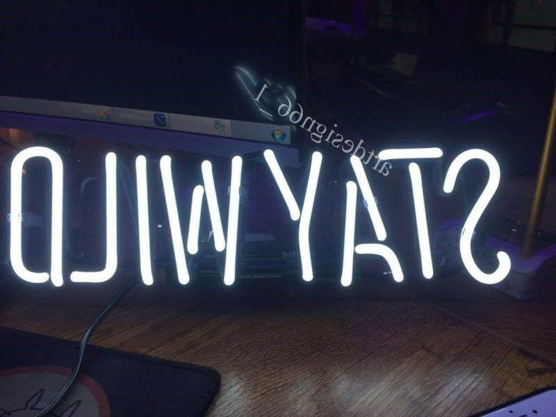 New Stay Wild White Neon Sign Wall Decor Artwork Light Lamp