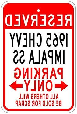 Metal Signs 1965 65 Chevy Impala Ss Aluminum Parking Sign -