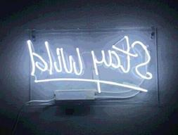 "New Stay Wild Pub Acrylic Neon Light Sign 14"" Real Glass Lam"