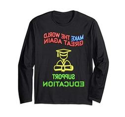 Support education neon sign style T-Shirt for man woman kids