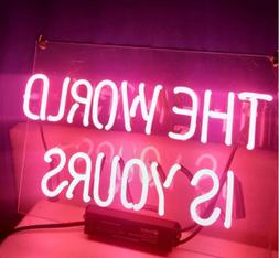 """The World Is Yours Pink 14""""x10"""" Neon Sign Acrylic Light Bar"""