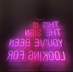 This Is The Sign You Have Been Looking For Neon Light Sign B