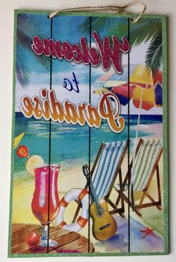 WELCOME TO PARADISE Tiki Bar Sign Wall Island Beach Drinks D
